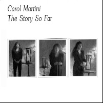 The Story So Far, Carl Martini